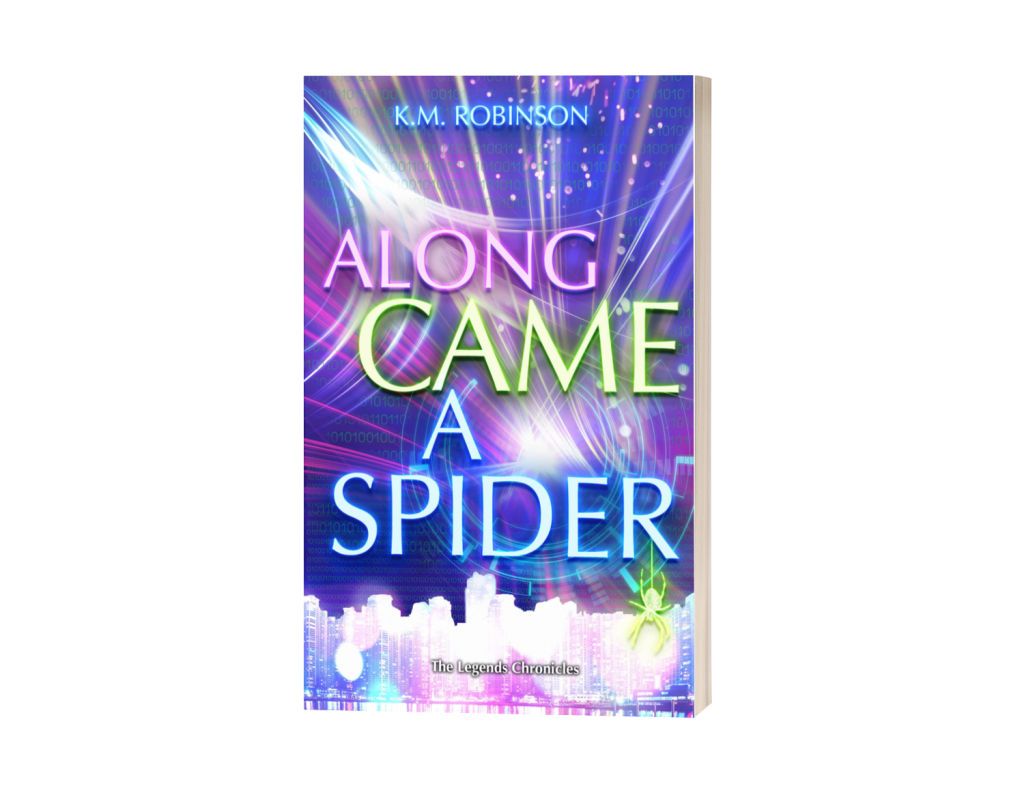 Along Came A Spider K.M. Robinson