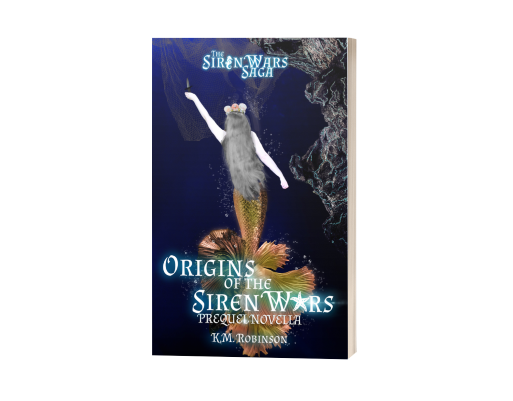Origins of the Siren Wars K.M. Robinson